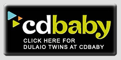 Click Here for Dulaio Twins at CdBaby